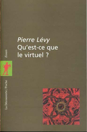Pierre Lévy, Qu'est-ce que le virtuel ?