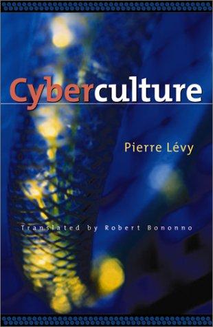 Cyberculture, par Pierre Lévy