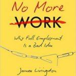 La vérité sur l'emploi, le chômage et la pauvreté
