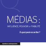 Media: Influence, Power and Reliability. What can we trust?