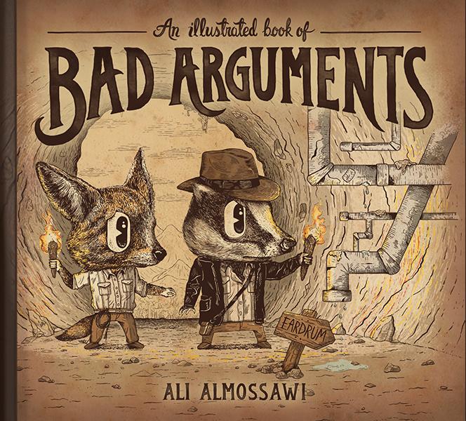 Le livre illustré des mauvais arguments