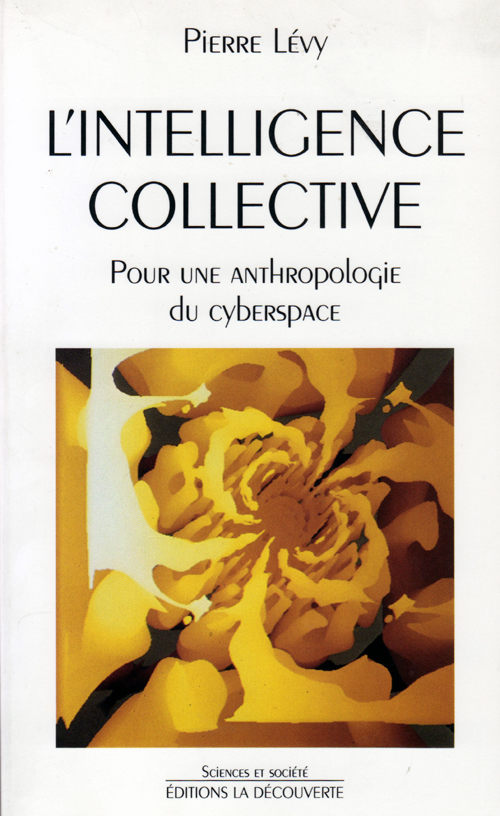 Pierre Lévy, L'intelligence collective