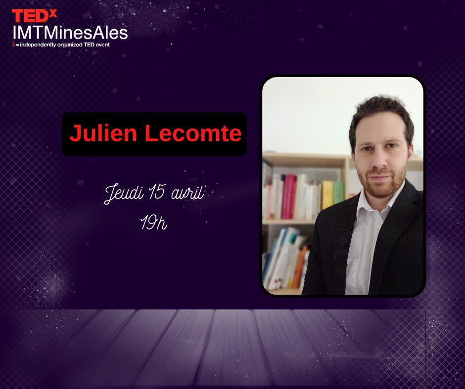 TEDx IMT Mines Ales - Julien Lecomte